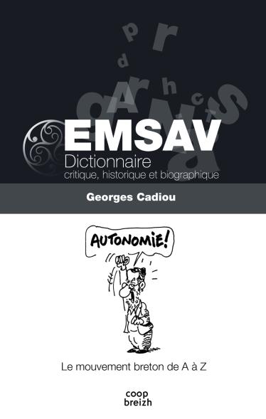 Dictionnaire critique, historique et biographique, par Georges Cadiou.